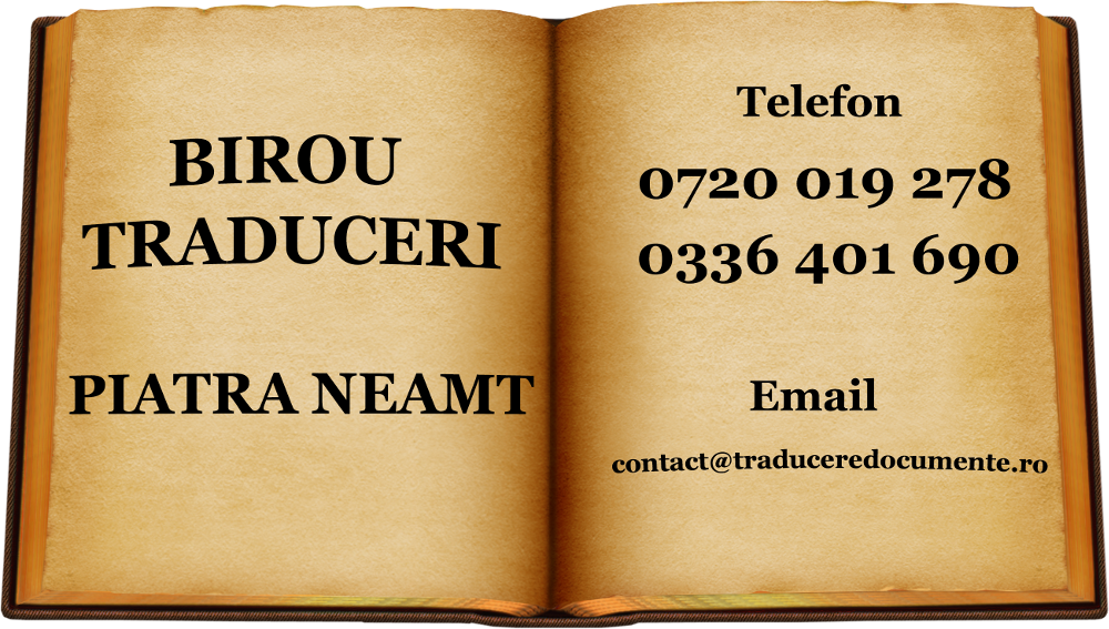 Birou traduceri Piatra Neamt