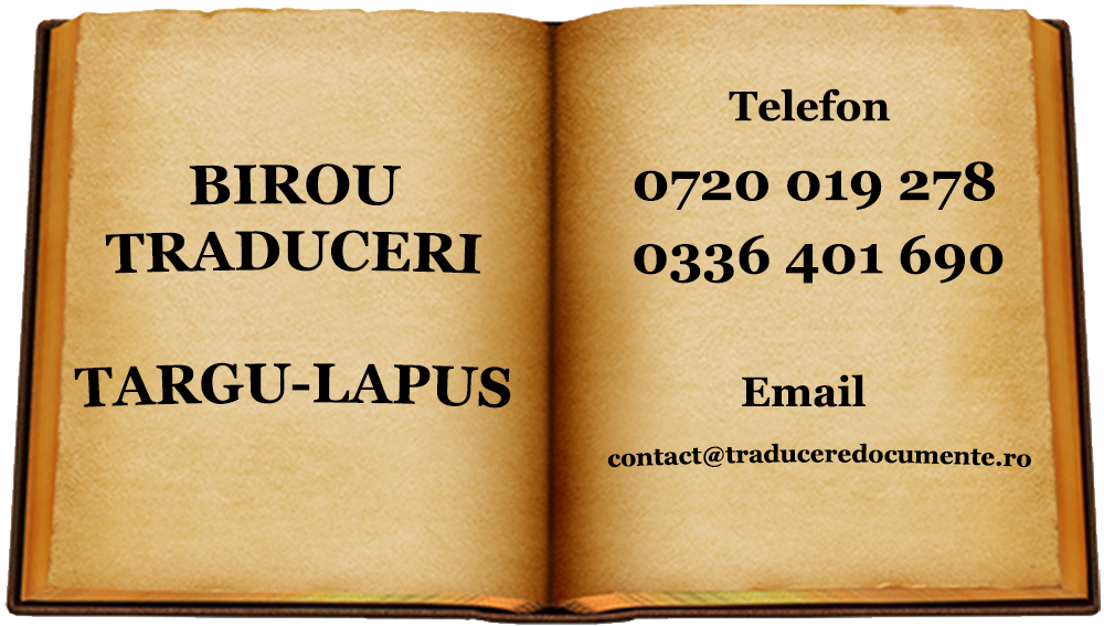 Birou traduceri Targu-Lapus