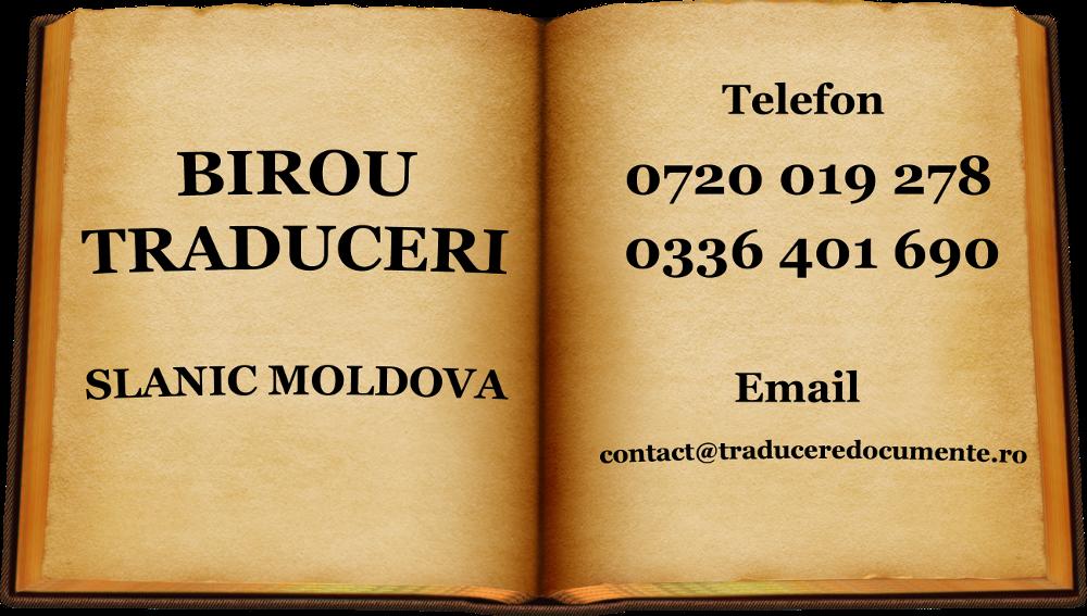 Birou traduceri slanic moldova