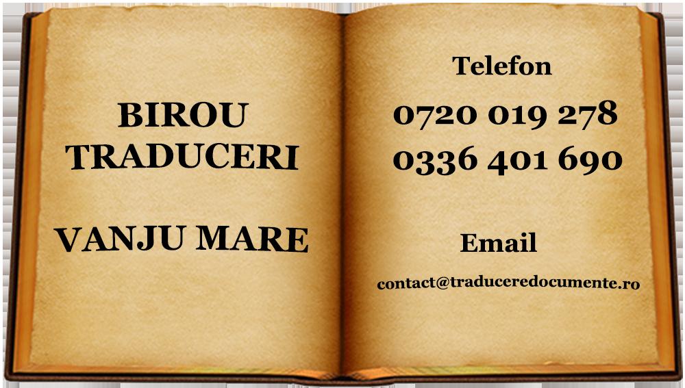 Birou traduceri Vanju Mare