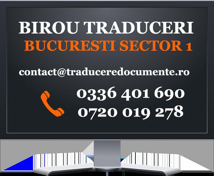 Birou traduceri Bucuresti Sector 1